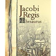 Jacobi Regis Thesaurus (Fora de col·lecció)