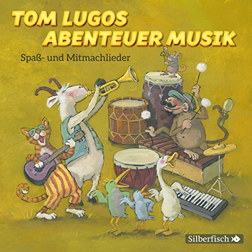 Tom Lugos Abenteuer Musik: Spaß- und Mitmachlieder: 1 CD (Musik-toms)
