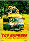 Tgv Express: der Schnellste Bus Nach Conakry [Import anglais]