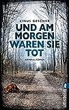 Und am Morgen waren sie tot: Kriminalroman (Jan-Römer-Krimi 2)