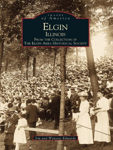 elgin-illinois-from-the-collection-of-the-elgin-area-historical-society-images-of-america-english-ed