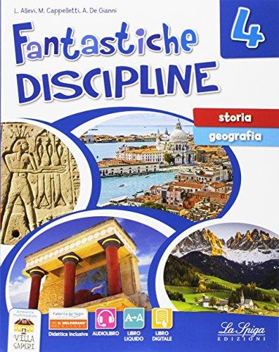 Fantastiche discipline. Storia-Geografia. Per la Scuola elementare. Con e-book. Con espansione online: 4