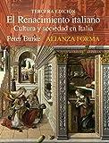 El Renacimiento italiano: Cultura y sociedad en Italia (Alianza Forma (Af))