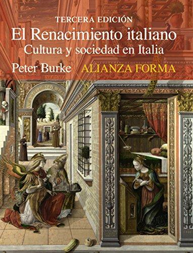 El Renacimiento italiano: Cultura y sociedad en Italia (Alianza Forma (Af)) por Peter Burke