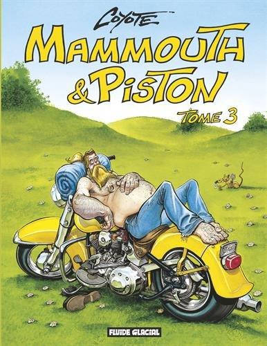 Mammouth et Piston, tome 3 par Coyote