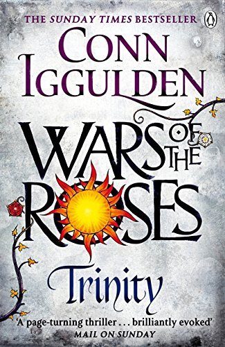Wars of the Roses: Trinity: Book 2 (The Wars of the Roses) by Iggulden, Conn (April 9, 2015) Paperback
