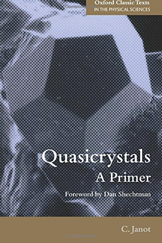 Quasicrystals: A Primer (Oxford Classic Texts In The Physical Sciences)