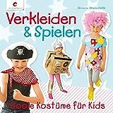 Verkleiden & Spielen: Coole Kostüme für Kids