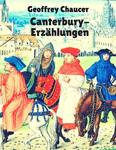 Canterbury-Erzählungen: Vollständige deutsche Ausgabe der Canterbury Tales (German Edition)