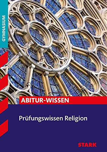 Prüfungswissen Religion Oberstufe