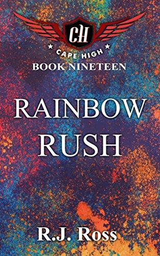 Rainbow Rush (Cape High Series Book 19) (English Edition)