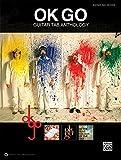 Ok Go Guitar Tab Anthology: Guitar Tab Edition