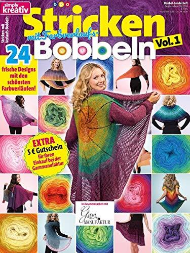 simply kreativ - Stricken mit Farbverlaufs-Bobbeln, Vol. 1 - 24 frische Designs mit den schönsten Farbverläufen (Grundlagen Des Strickens)