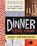 : Dinner: A Love Story: It all begins at the family table