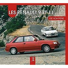 Les Renault 9 & 11 de mon père