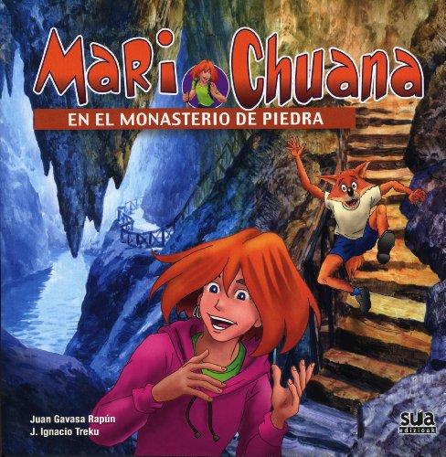 Mari Chuana en el monasterio de piedra