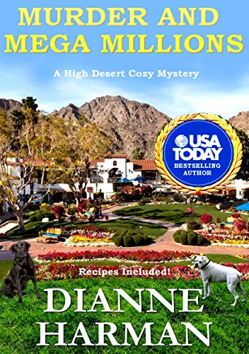 Murder and Mega Millions: A High Desert Cozy Mystery (English Edition)
