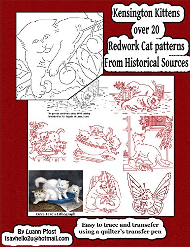 Kensington Kittens: over 20 redwork cat patterns from historical sources (English Edition) -