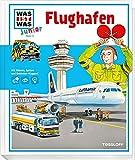 WAS IST WAS Junior Band 11. Flughafen: Wann sind Flugzeuge startklar? Wie wird man Pilot?