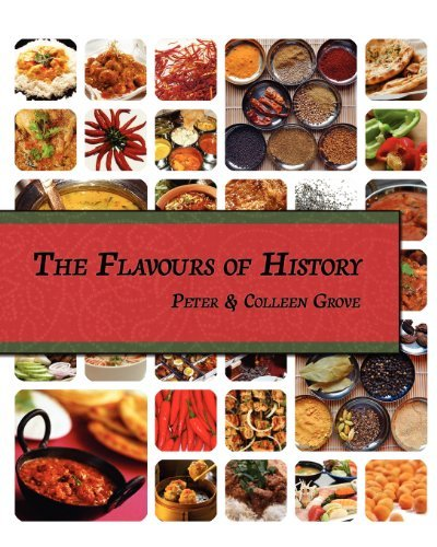 The Flavours of History by Peter Grove (2011-11-21)