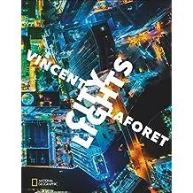 Bildband Metropolen von oben: City Lights – Metropolen bei Nacht. Pulitzer-Preisträger Vincent Laforet zeigt Städte von oben: Lichter der Stadt in London, New York, Barcelona, Berlin und mehr.