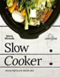 Slow cooker. Recetas para ollas de co...