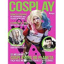 Cosplay: Guia Mundo Em Foco Ed.07 (Portuguese Edition)