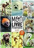 Telecharger Livres Les Bebes animaux Mon livre posters (PDF,EPUB,MOBI) gratuits en Francaise
