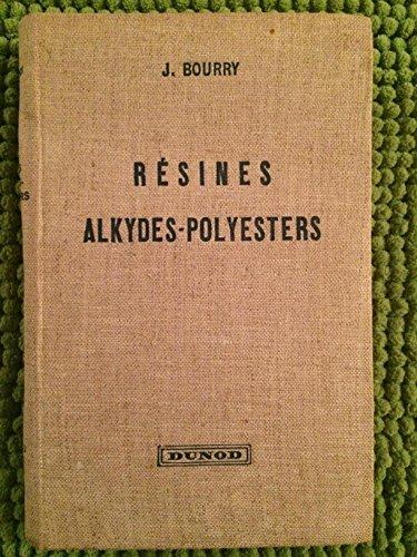 resines-alkydes-polyesters-par-j-bourry