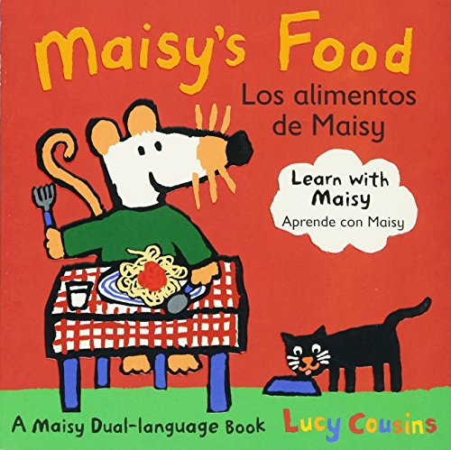 Maisy's Food/Los Alimentos de Maisy (Maisy Dual Language Book)