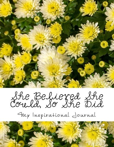 she-believed-she-could-so-she-did-giant-sized-600-lined-numbered-pages-inspirational-yellow-daisies-