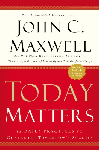 Today-Matters-Maxwell-John-C