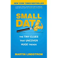 Small Data: The Tiny Clues That Uncover Huge Trends: New York Times Bestseller