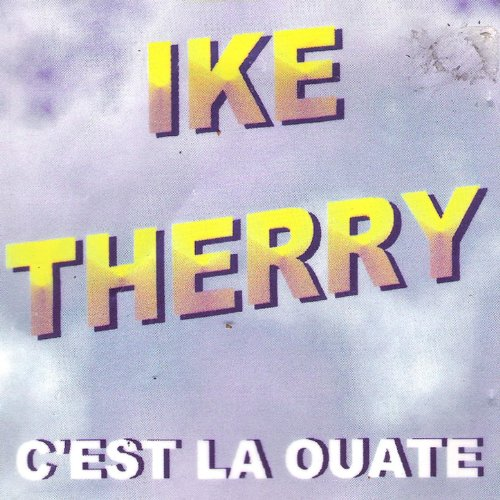 c 39 est la ouate by ike therry on amazon music. Black Bedroom Furniture Sets. Home Design Ideas