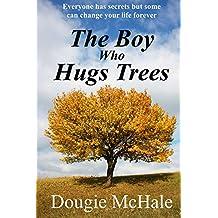 The Boy Who Hugs Trees