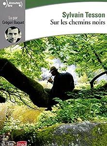 """Afficher """"Sur les chemins noirs"""""""
