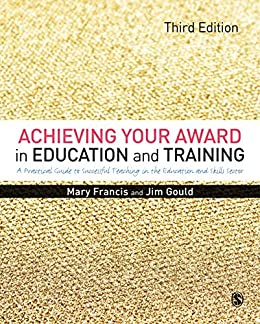 Achieving your award in education and training a practical guide to achieving your award in education and training a practical guide to successful teaching in the fandeluxe Gallery