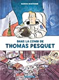 Dans la combi de Thomas Pesquet (French Edition)