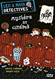 Léo et Maya, détectives - tome 1 : Mystère au cinéma (LEO MAYA DETECT)