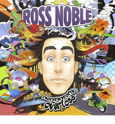 [(Nonsensory Overload)] [ By (author) Ross Noble, Read by Ross Noble ] [September, 2013]