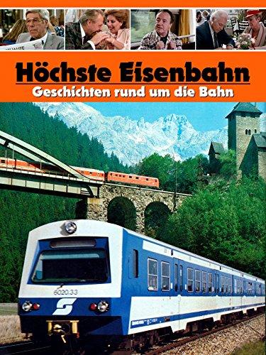 hochste-eisenbahn-geschichten-rund-um-die-eisenbahn