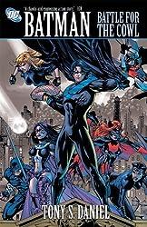 Batman: Battle for the Cowl by Tony Daniel (2010-11-09)