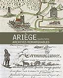 Ariège: Archives remarquables