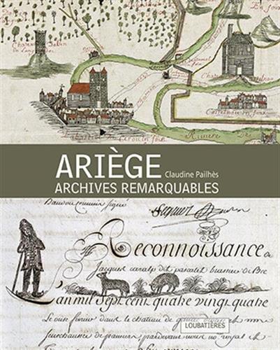Ariège: Archives remarquables par Claudine Pailhès
