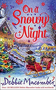 On a Snowy Night: The Christmas Basket / The Snow Bride by [Macomber, Debbie]