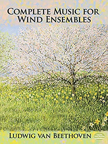 Ludwig Van Beethoven: Complete Music For Wind Ensembles