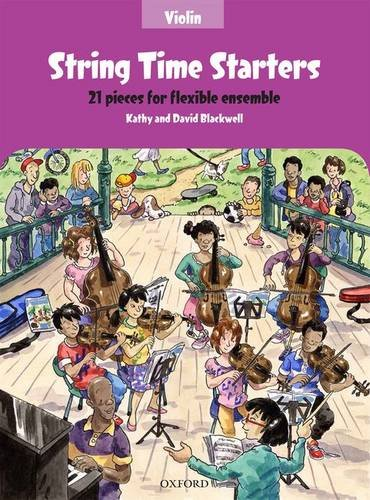 String Time Starters Violin book: 21 pieces for flexible ensemble (String Time Ensembles)