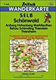 Selb - Schönwald: Arzberg, Hohenberg, Marktleuthen, Rehau, Schirnding, Thierstein, Thiersheim (mit Anschlusskarte auf der Rückseite Asch Franzensbad u. Eger/Tschechien) (Fritsch Wanderkarten 1:35000)