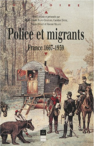 police-et-migrants-france-1667-1939