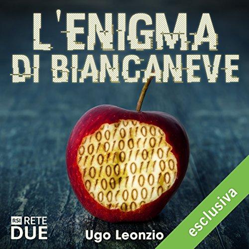 L'enigma di Biancaneve   Ugo Leonzio